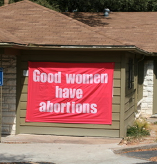 Whole Woman's Health: Good Women Have Abortions 3