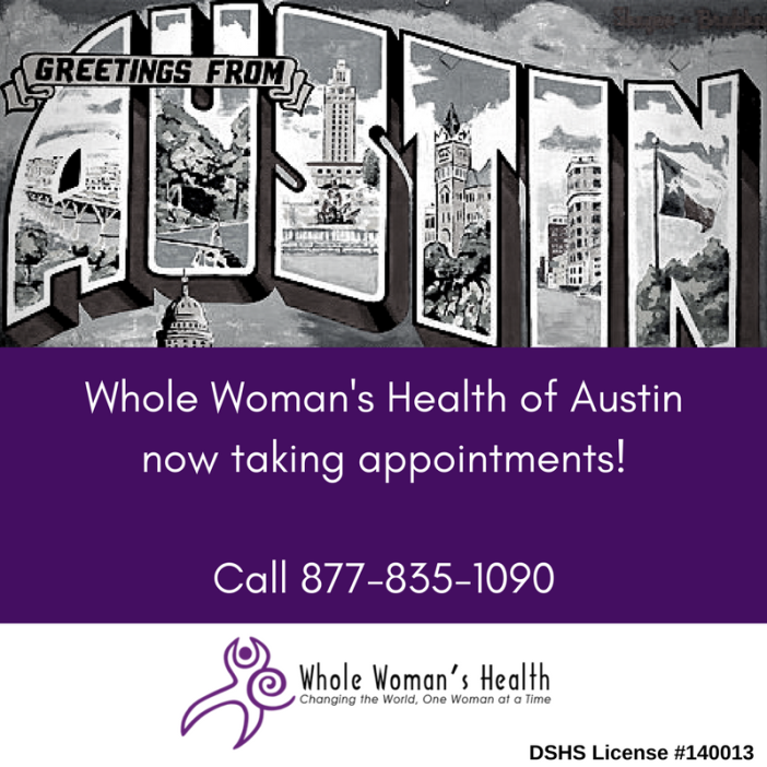 Whole Woman's Health of Austin Clinic Reopens Today Thanks to Historic Supreme Court Victory 1